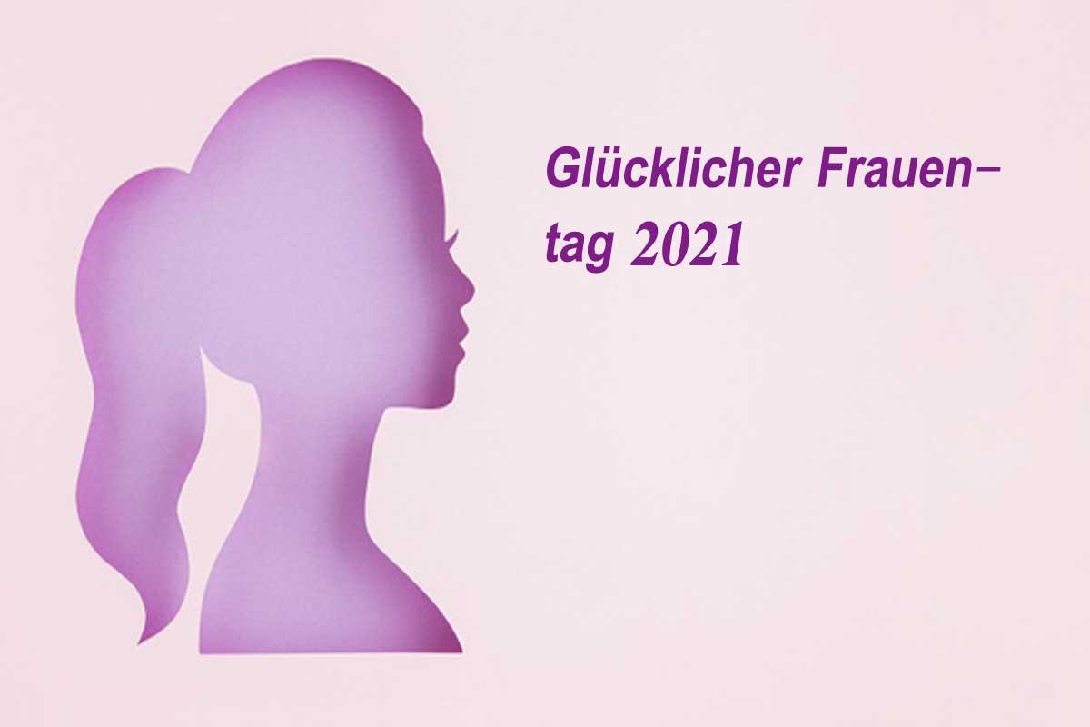 Glücklicher Frauentag 2021